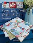 Sew Jelly Roll Quilts and Gifts
