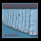 All Elephants Mad Planet CD