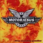 Dirty Pounding Gasoline Motorjesus Audio CD