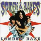 SPIDERS AND SNAKES-LONDON DAZE Audio CD
