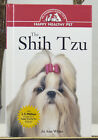 The Shih Tzu Jo Ann White Tips Care Groom Pet Puppy Dog Care Owners Guide NEW