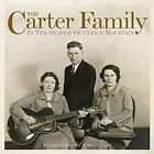 In the shadow of Clinch Mountain The Original CARTER FAMILY Audio CD