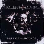 Release The Hounds Violent Divine Audio CD