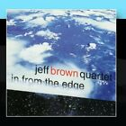 In From The Edge Jeff Brown Quartet CD