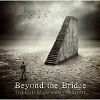 The Old Man and The Spirit Beyond The Bridge CD