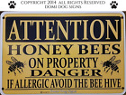Metal Aluminum Attention Honey Bees Sign 8x12 Caution Warning Bees Bee