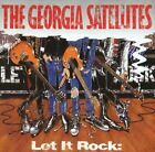 The Georgia Satellites - Let It Rock: Best of The Georgia Satellites CD NEW