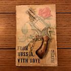 FROM RUSSIA WITH LOVE Ian Fleming 1957 UK TRUE 1ST EDITION James Bond