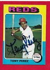 1975 TOPPS #560 TONY PEREZ ... AUTOGRAPH Authenticated BAE77679