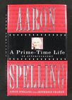 Aaron Spelling A PRIME TIME LIFE Signed Book inscribed to Army Archerd 1st Print