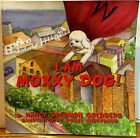I AM MOXXY DOG NANCY SOLOMON GOLDBERG SIGNED AUTOGRAPHED Softcover Book