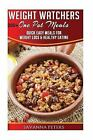 Weight Watchers One Pot Cookbook 200+ One Pot Meals Quick and Easy Meals