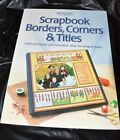 MEMORY MAKERS SCRAPBOOK BORDERS CORNERS  TITLES BOOK EUC