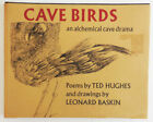 Ted with Hughes Cave Birds an alchemical cave drama Inscribed Signed 1st 1978