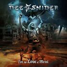 DEE SNIDER (TWISTED SISTER) For The Love of Metal CD 2018 Heavy Metal Hard Rock