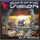 In A World (CD 2008) by Cryptic Vision - New & Sealed