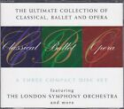 Ultimate Collection of Classical,Ballet & opera - 3 Disc Set