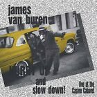 James Van Buren - Hurry Up & Slow Down [New CD]