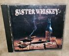 SISTER WHISKEY cd LIQUOR AND POKER dana strum free US shipping