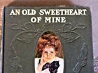 Antique 1902 Illust Poetry Book An Old Sweetheart of Mine J W Riley Inscribed