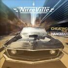 NITROVILLE - CHEATING THE HANGMAN NEW CD