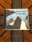 THE MENTORS - TO THE MAX - CD - SIGNED BY EL DUCE!!! - RARE - HTF - Very good