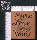 PSX Music Is Love In Search Of Word Saying Music Notes WM Rubber Stamp F 2231