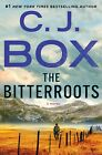 AUTOGRAPHED SIGNED The Bitterroots by CJ Box HARDCOVER BRAND NEW