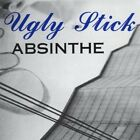 Absinthe - Ugly Stick - EACH CD $2 BUY AT LEAST 4 2008-04-15 - CD Baby