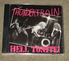Thundertrain - Hell Tonite! (CD, 2004, Gulcher Records)