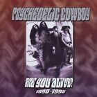 Psychedelic Cowboy - Are You Alive? [CD New]