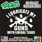Liberal Tears Guns Rifle Nra 2a Diecut Vinyl Window Decal Sticker Car Truck Suv