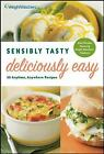 Sensibly Tasty Deliciously Easy by Weight Watchers