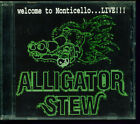 Alligator Stew -Rare CD- Welcome To Monticello...Live!!! ( US Southern Rock )