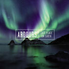 Ardours - Last Place On Earth CD NEW