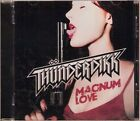 THUNDERDIKK-MAGNUM LOVE 2011 THUNDERDIKK CD NIGHTFIRE RIDE MY LIGHTNING