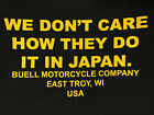 Buell T-shirt We Don't Care How They Do It In Japan Pegasus Erik Lightning S1 X1