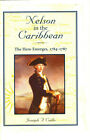 Nelson In The Caribbean Hero Emerges By Joseph F. Callo Hardcover Naval Inst