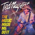 Ted Nugent - The Music Made Me Do It [New CD]