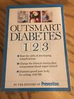 Outsmart Diabetes 1 2 3  A 3 Step Plan to Balance Sugar Lose Weight and