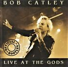 Bob Catley (Magnum)- RARE CD - Official Bootleg Live At The Gods -1999 Now