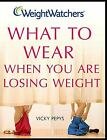 Weight Watchers What to Wear When You Are Losing Weight Weight Watchers