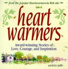 Heartwarmers  Award Winning Stories of Love Courage and Inspiration