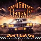 Don't Let Up * by Night Ranger (CD, Mar-2017, Frontiers Records)