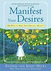 Manifest Your Desires  365 Ways to Make Your Dreams a Reality NoDust