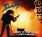 Savatage - Ghost in the Ruins: A Tribute to Criss Oliva CD NEW
