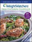 Weight Watchers New Complete Cookbook  Over 500 Delicious Recipes for the