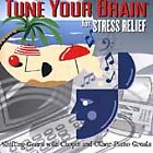 Tune Your Brain for Stress Relief - Tune Your Brain - EACH CD $2 BUY AT LEAST 4