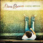 Chasing Mississippi - Dave Barnes - EACH CD $2 BUY AT LEAST 4 2007-02-27 - Razor