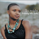 Dreaming Wide Awake - Lizz Wright - EACH CD $2 BUY AT LEAST 4 2005-06-14 - Verve